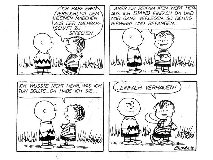 Peanuts Cartoon: Linus erklärt Charly wie man mit Mädchen umgeht, wenn einem die Worte Fehlen: Einfach verhauen!;-)